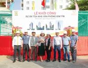 CBM Khởi Công Dự Án Kim Tín Building
