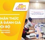 CBM Tổ Chức Khóa Đạo Tạo Nhận Thức và Đánh Giá Viên Nội Bộ ISO 45001: 2018